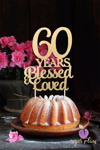 Select Options 60 Years Blessed Loved Cake Topper