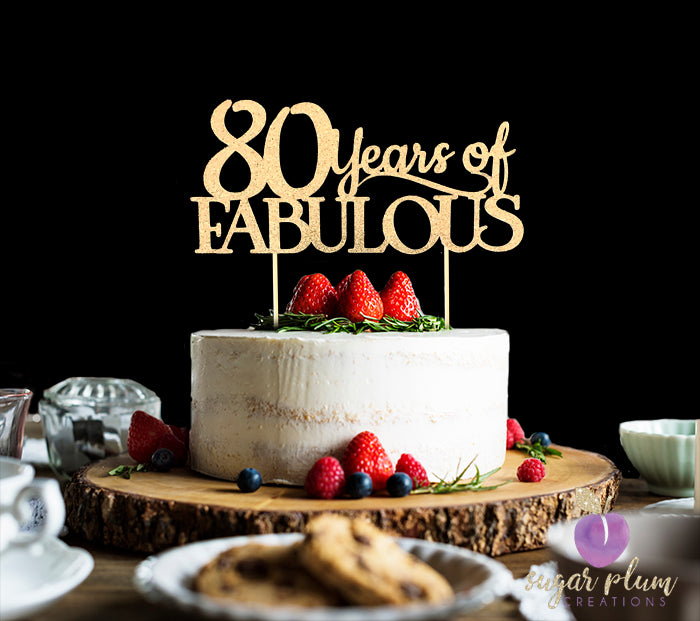 80 Years of Fabulous (curly) Cake Topper
