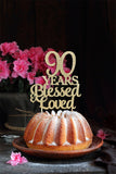 90 Years Blessed and Loved