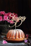 Slaying 50 Cake Topper