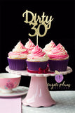 Dirty 30 Cupcake Topper