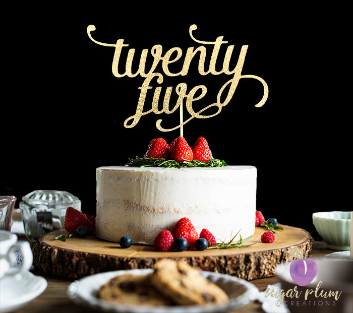 Twenty Five Cake Topper