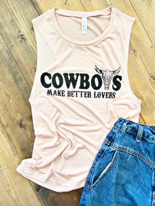 Cowboys Make Better Lovers Graphic Tank
