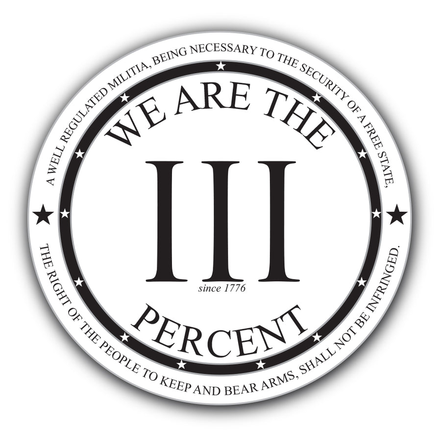 We Are The III Percent Sticker