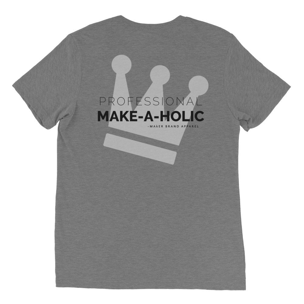 "MAkER ""Make-A-Holic"" T"