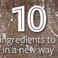 10 Old Ingredients to Use in a New Way