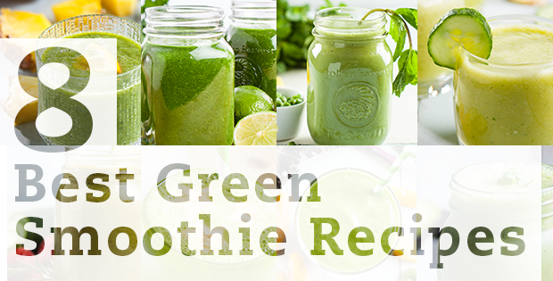 8 Best Green Smoothie Recipes for Any Time of Day