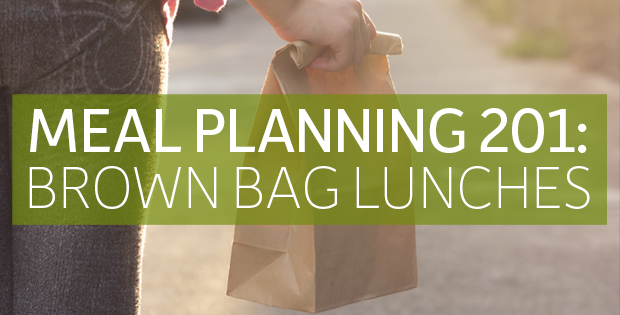 Meal Planning 201: Brown Bag Lunches