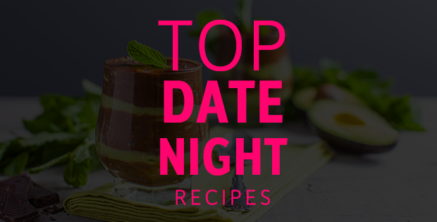 Top Date Night Recipes
