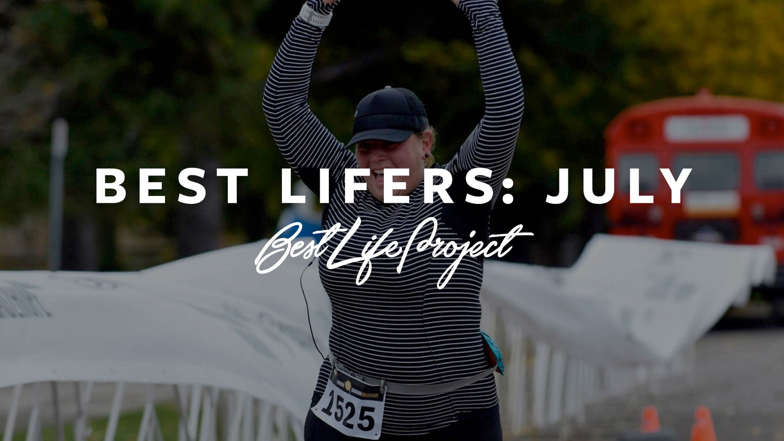 Best Lifers: July 2016