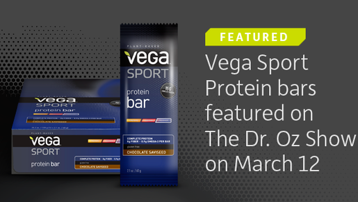 Vega Sport Protein Bars Featured on The Dr. Oz Show