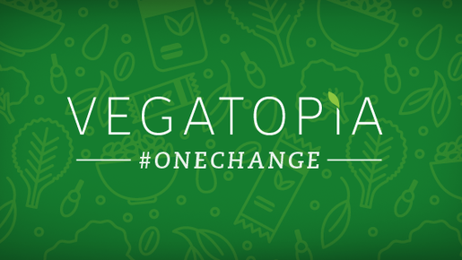 Vegatopians Unite with #OneChange