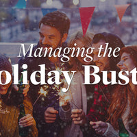 Managing the Holiday Bustle