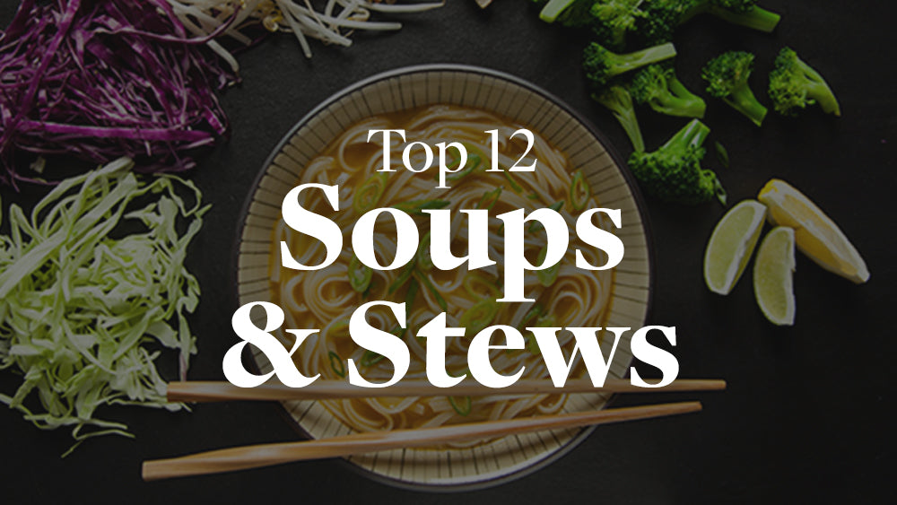 Top 12 Plant-based Soups and Stews