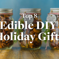 Top 8 Edible DIY Holiday Gifts