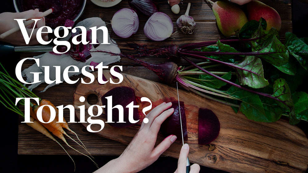What to Do when Having a Vegan Dinner Guest
