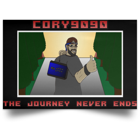 'The Journey Never Ends' Poster ~ Cory9090 as a Featured Streamer for Soesic Gaming-Soesic Gaming
