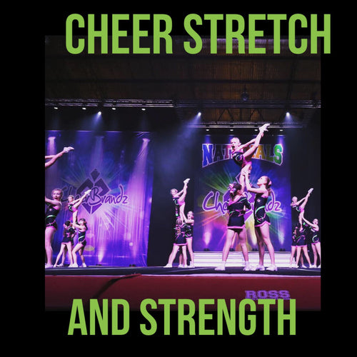 Cheer Stretch and Strength
