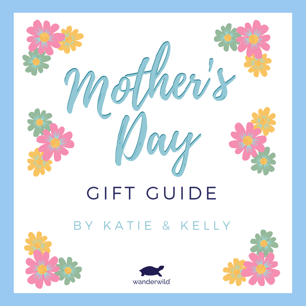 Katie & Kelly's Picks for Mother's Day