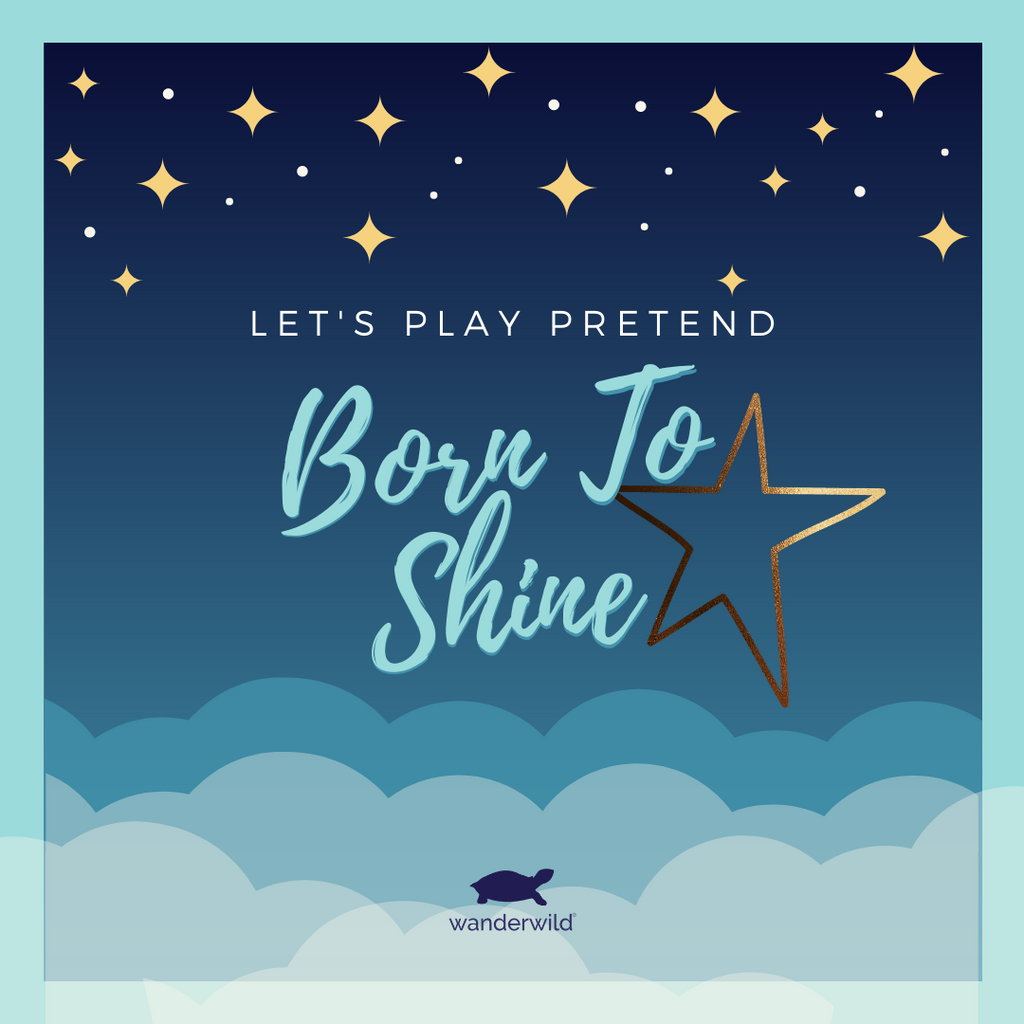 Let's Play Pretend - Born To Shine