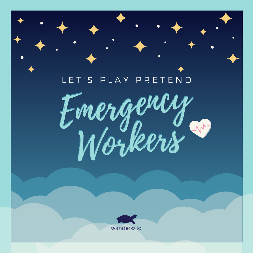Let's Play Pretend - Emergency Workers Are Real Life Superheroes!