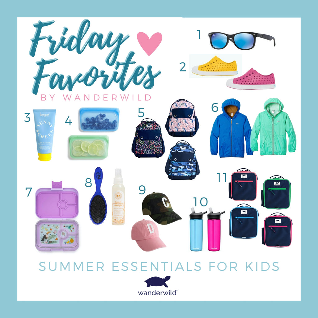 Friday Favorites - Summer Essentials for Kids