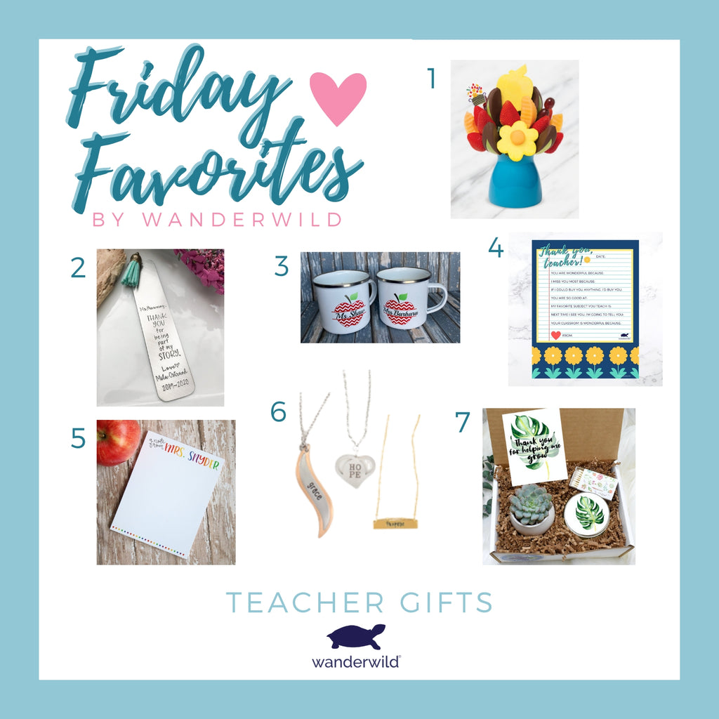 Friday Favorites - Teacher Gifts