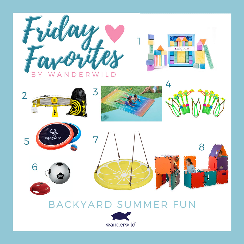 Friday Favorites - Backyard Summer Fun