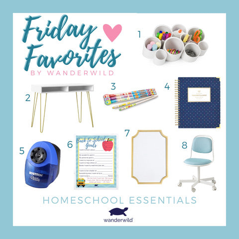Friday Favorites - Homeschool Essentials