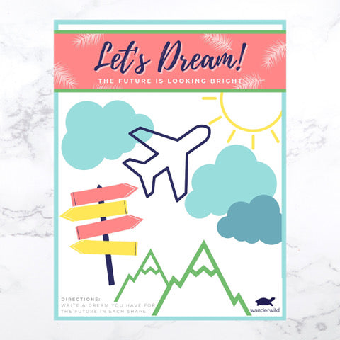 Printable: Let's Dream, The Future Is Looking Bright!
