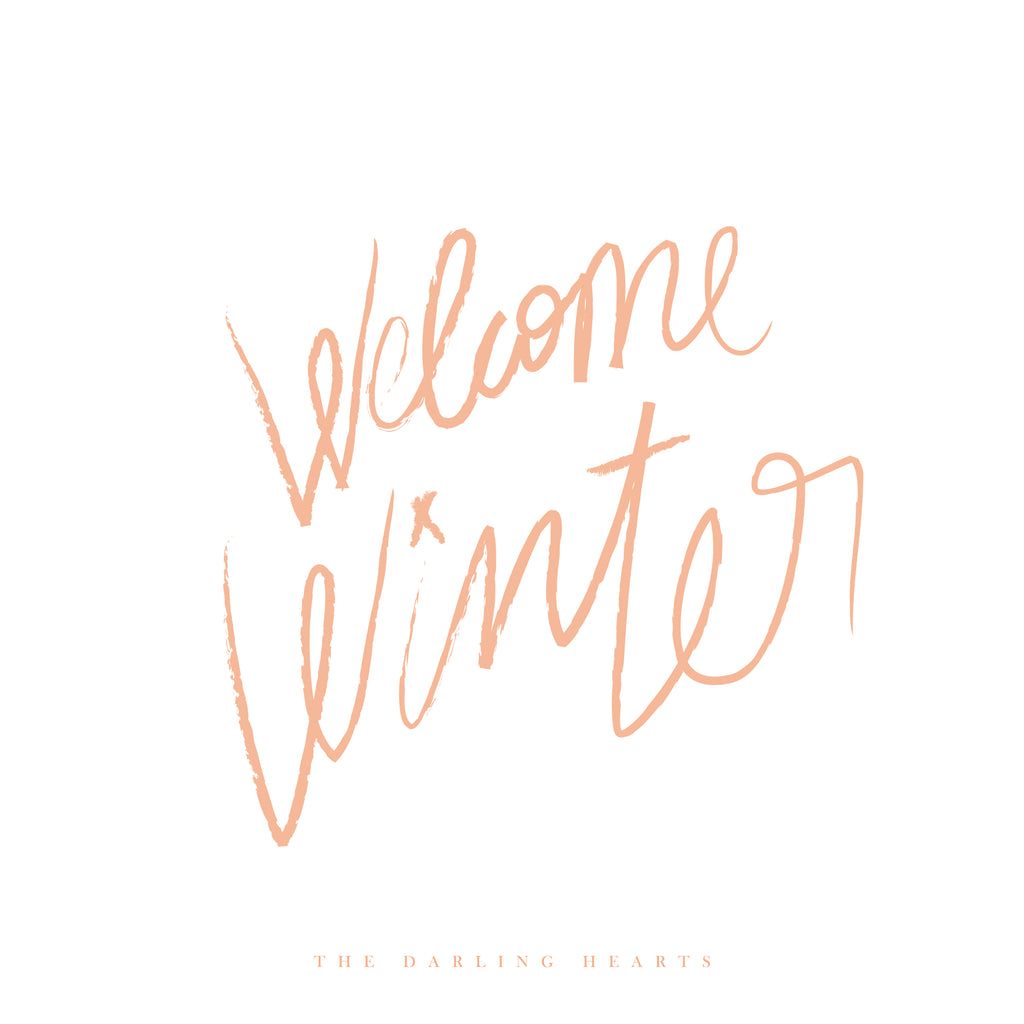 08 / WELCOME WINTER