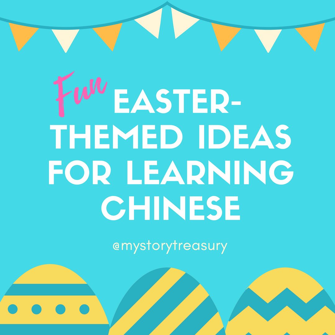 Fun Easter-Themed Ideas For Learning Chinese