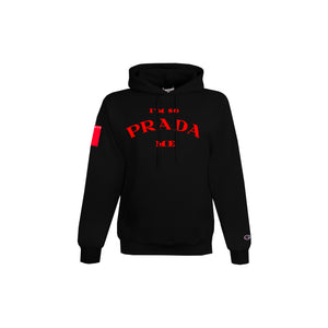 "*A VALENTINES DAY EXCLUSIVE -""I'M SO PRADA ME"" PULLOVER HOODIE"