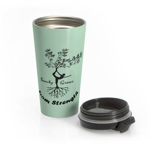 Beauty Strength Stainless Steel Travel Mug