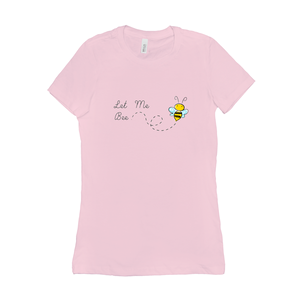 Let Me Bee Women's Crew Neck T-Shirt