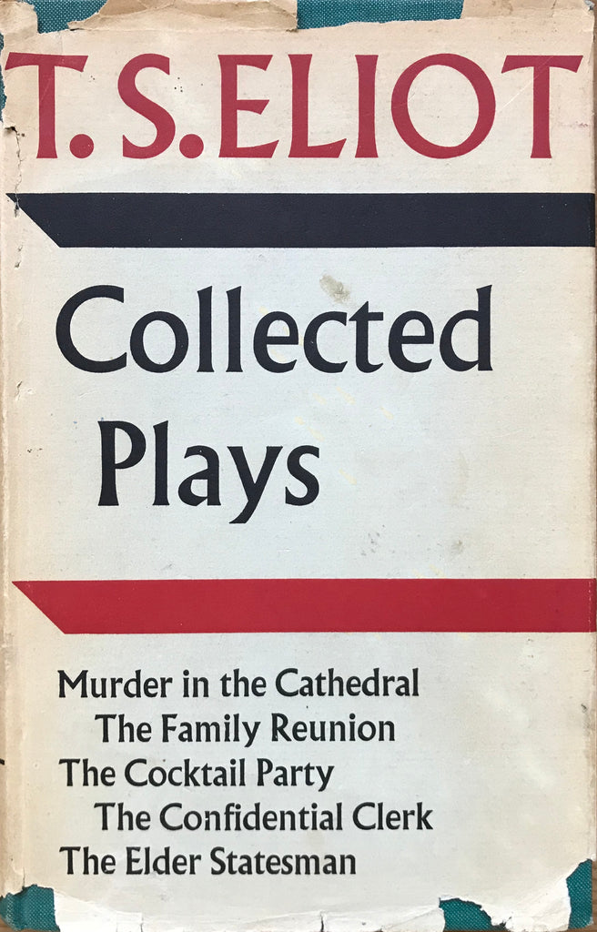 T.S. Eliot: Collected Plays