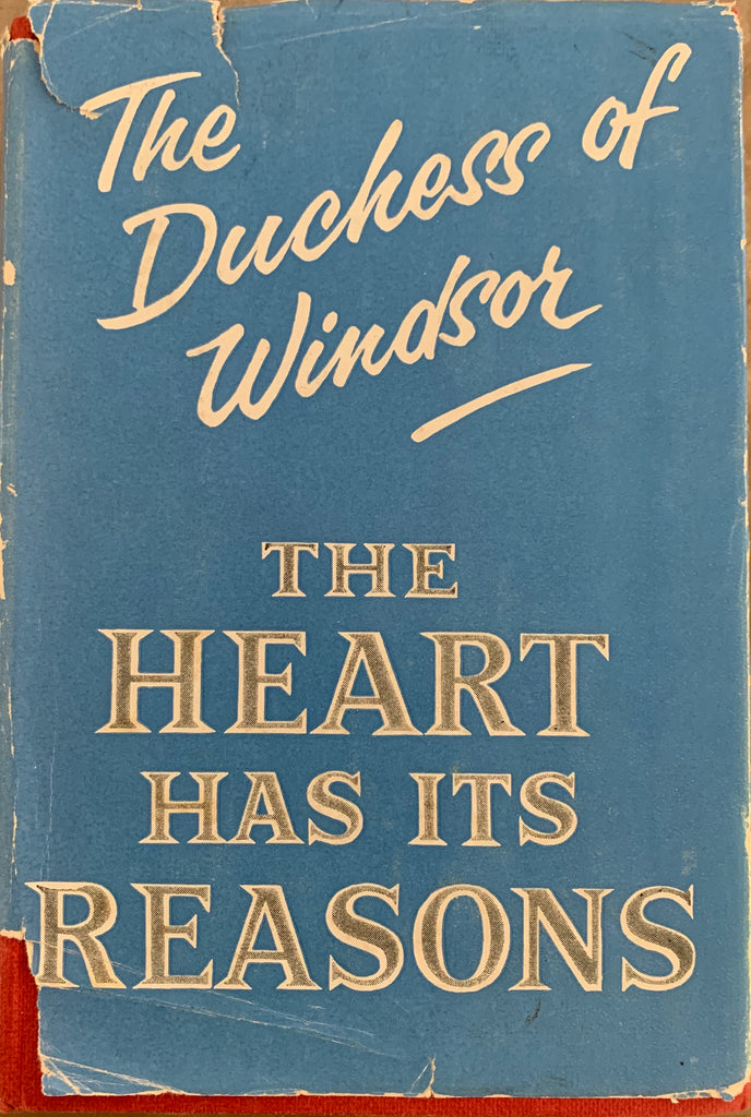 The Duchess of Windsor: The Heart Has It's Reasons