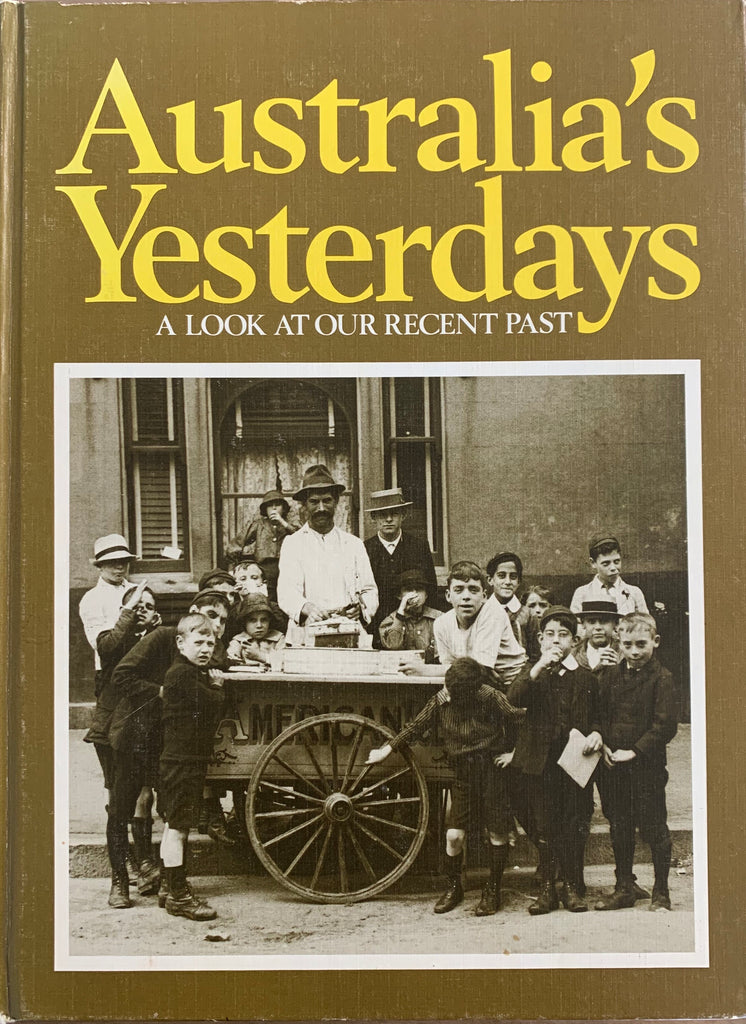 Australia's Yesterdays: A look at our recent years