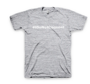 Men's 100% Cotton T-Shirt #IDONOTCONSENT