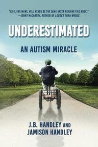 Underestimated - An Autism Miracle