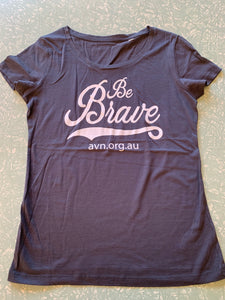 Women's 100% Organic Cotton T-Shirt - Be Brave with AVN URL