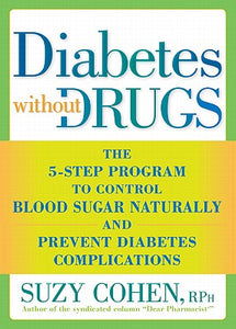 Diabetes-Without-Drugs-Cohen-Suzy-9781605296753__94237.jpg