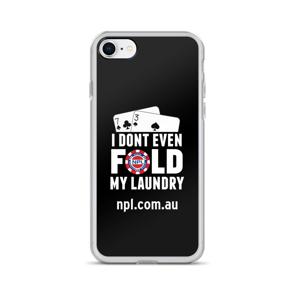 iPhone Case - I don't even fold my laundry