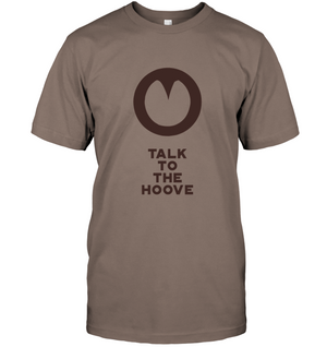 Talk to the Hoove | T-Shirt