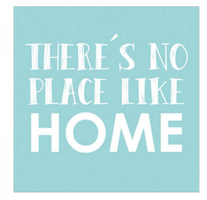 There's No Place Like Home Cuadro de Madera