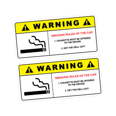 2X Warning Smoking Rules Sticker Decal