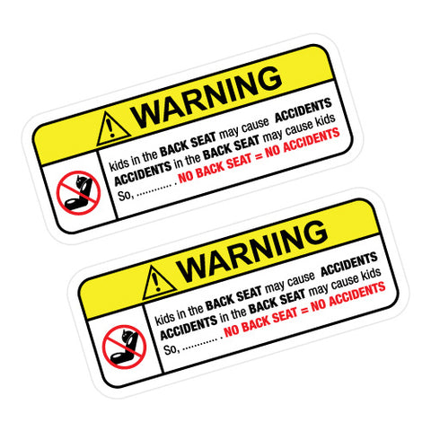 2X Warning No Back Seat Sticker Decal