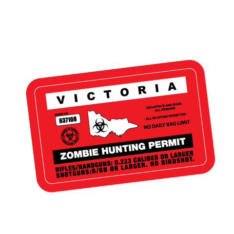 ZOMBIE HUNTING PERMIT VIC JDM Sticker Decal