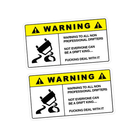 2X WARNING PROFESSIONAL DRIFTERS Sticker Decal