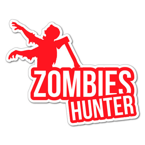 ZOMBIES HUNTER AXE JDM Sticker Decal